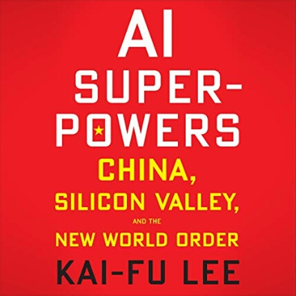 Book cover - AI Superpowers by Kai-Fu Lee